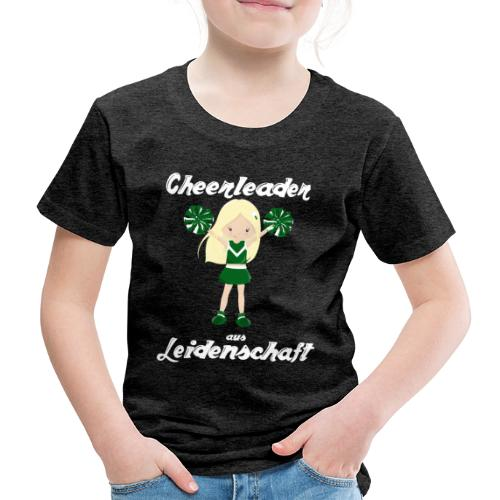 cheerleader aus leidenschaft cheerleading Sport - Kinder Premium T-Shirt