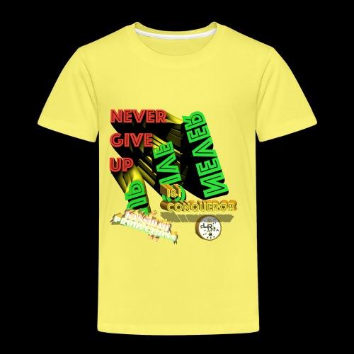 Never give up (Kansidah Design) - Kinder Premium T-Shirt