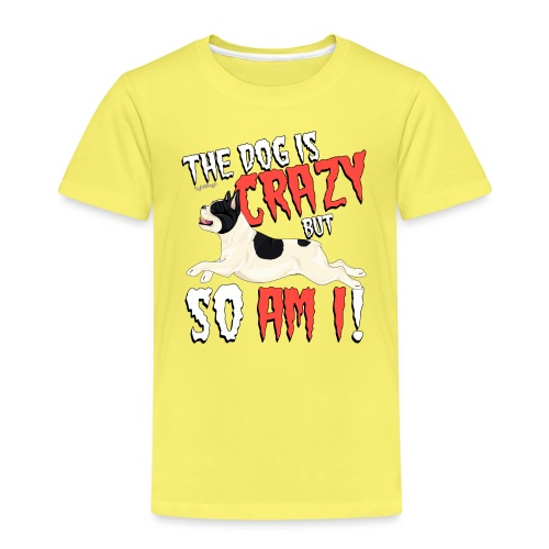 French Bulldog Crazy 3 - Kids' Premium T-Shirt