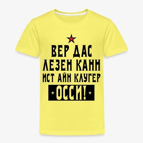 131 Wer das lesen kann ist ein kluger Ossi Stern - Kinder Premium T-Shirt