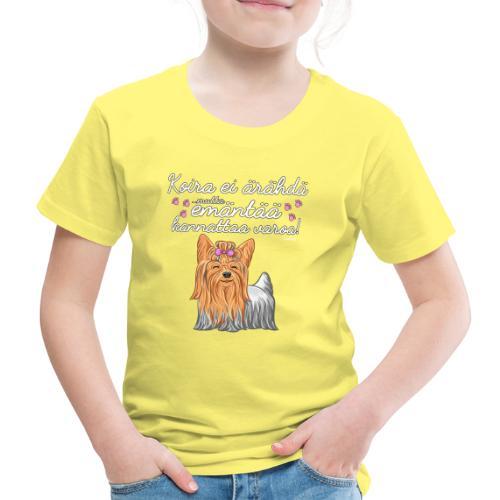 Yorkie Emäntä - Lasten premium t-paita