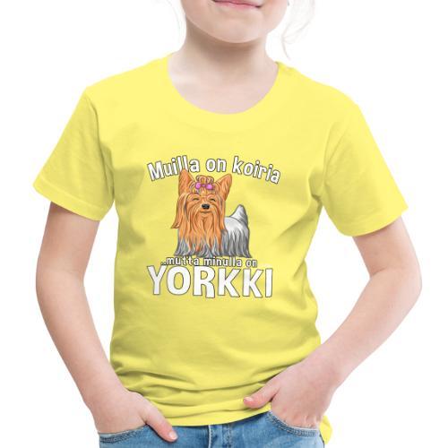 Yorkki Koiria - Lasten premium t-paita