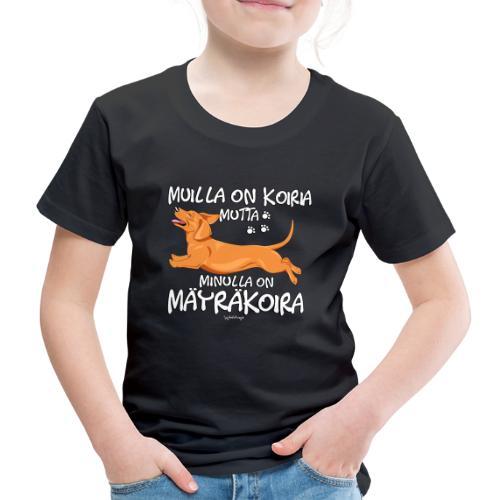 Mäyräkoira LK Koiria - Lasten premium t-paita