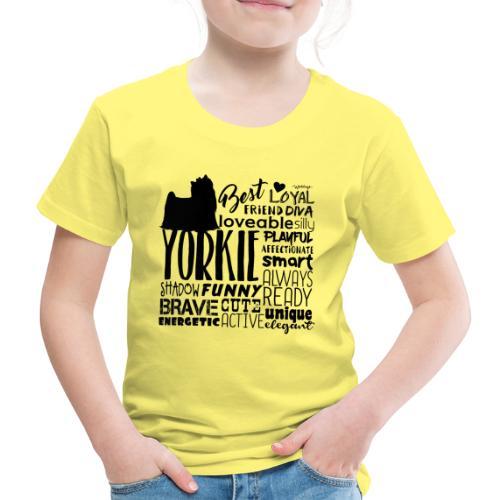 Yorkshire Terrier Words B2 - Lasten premium t-paita
