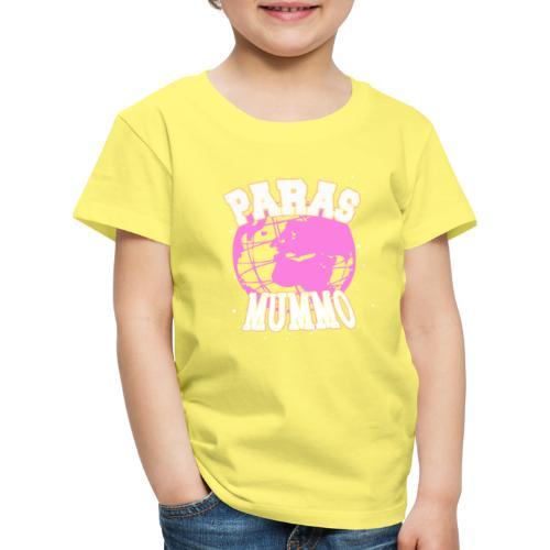 Maailman Paras Mummo - Lasten premium t-paita