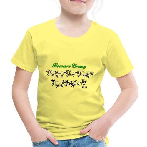 Beware Crazy Sheep Lady - Kinder Premium T-Shirt