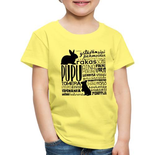 Kani Pupu Sanat 3 - Lasten premium t-paita