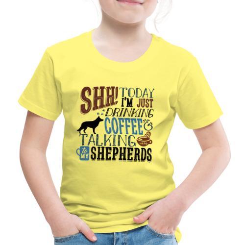 SHH GSD Coffee 6 - Kids' Premium T-Shirt