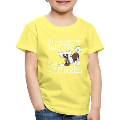 Harjis Ymmärrä II - Lasten premium t-paita