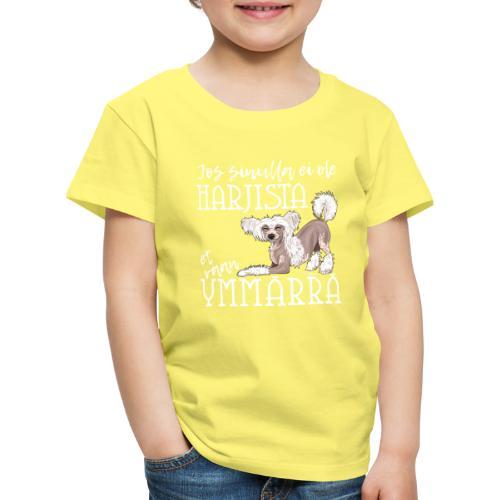 Harjis Ymmärrä V - Lasten premium t-paita