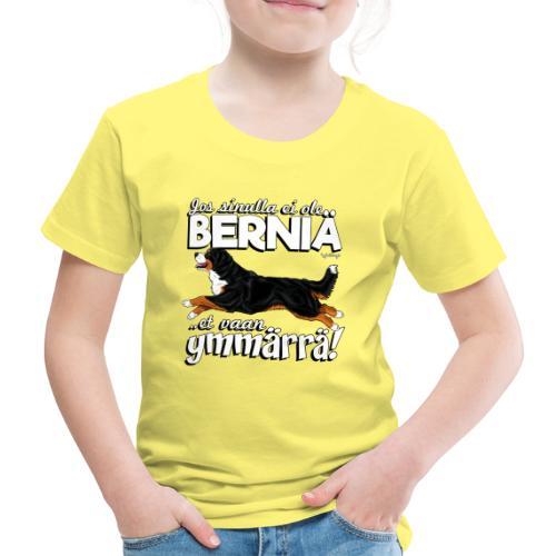Berninpaimenkoira Ymmärrä2 - Lasten premium t-paita