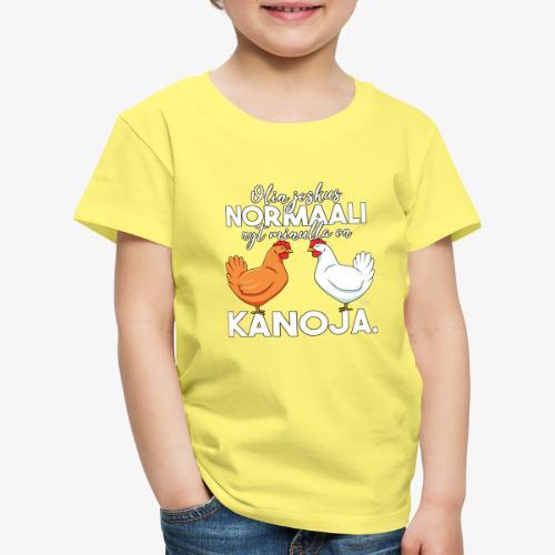 Normaali Kanoja 2 - Lasten premium t-paita