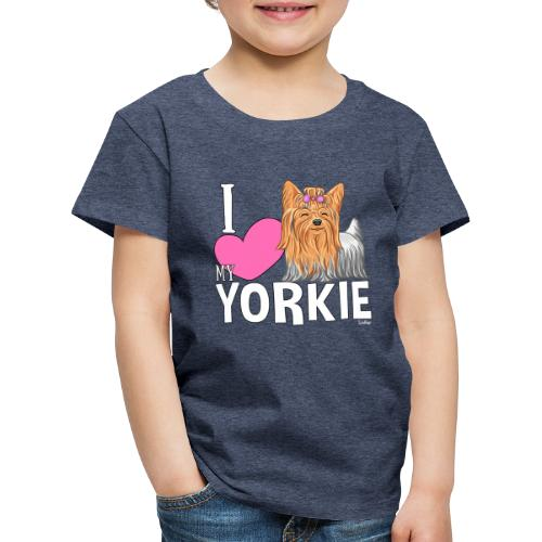I love my Yorkie - Lasten premium t-paita
