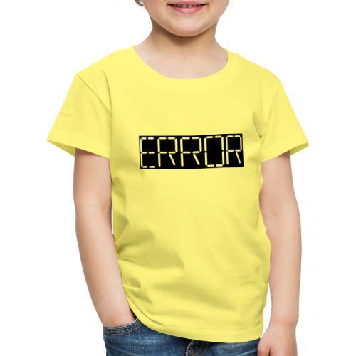error - Kids' Premium T-Shirt