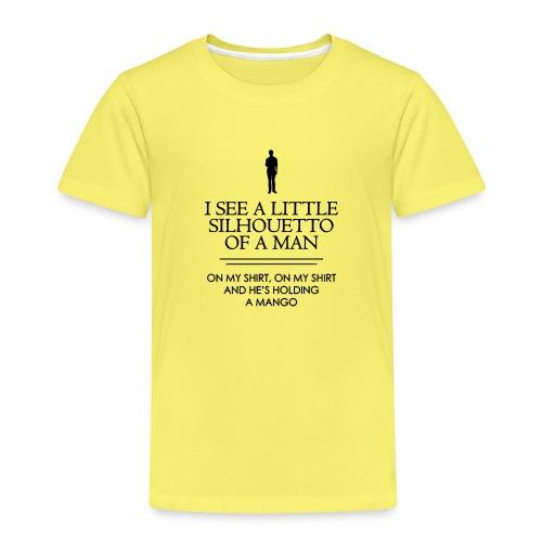 I See a Little Silhouetto - T-shirt Premium Enfant