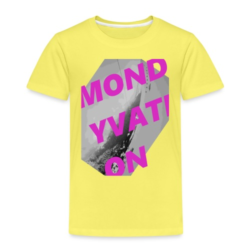 MONDYVATION - Kinder Premium T-Shirt