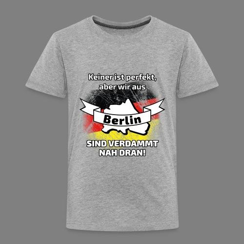 Perfekt Berlin - Kinder Premium T-Shirt