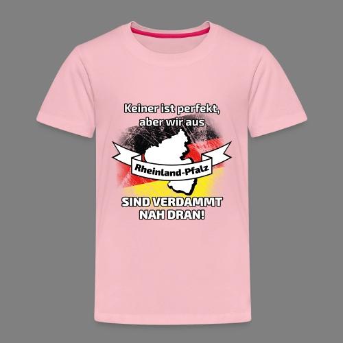 Perfekt Rheinland-Pfalz - Kinder Premium T-Shirt