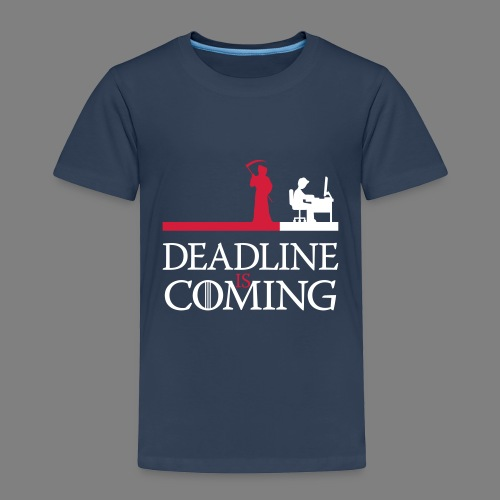 deadline is coming - Kinder Premium T-Shirt