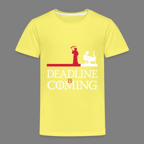 deadline is coming - Kinder Premium T-Shirt