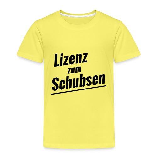 Lizenz zum Schubsen - Kinder Premium T-Shirt