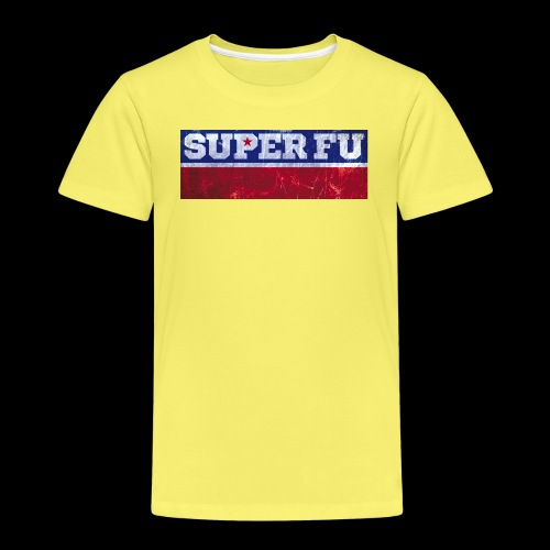 SUPER FU - Kinder Premium T-Shirt