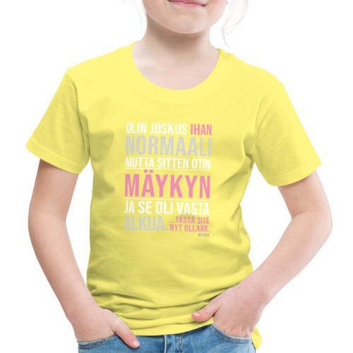 Vasta Alkua Mäykky - Lasten premium t-paita