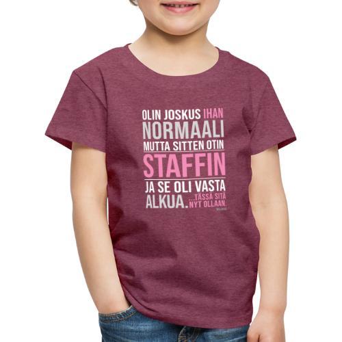 Vasta Alkua Staffi - Lasten premium t-paita