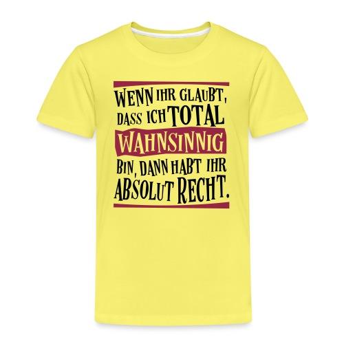 Coole Therapie Psycho Freak Sprüche - Wahnsinnig - Kinder Premium T-Shirt
