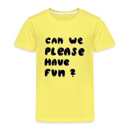 Luloveshandmade - Can we please have fun? (black) - Kinder Premium T-Shirt