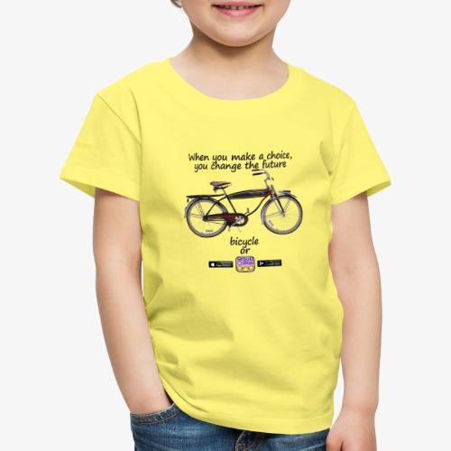 Bicycle or... - Maglietta Premium per bambini