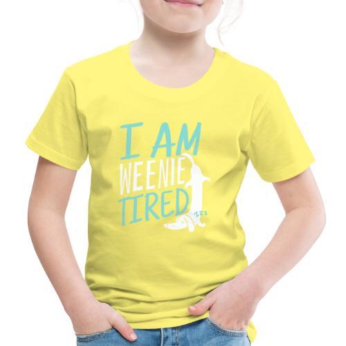 Weenie Tired II - Lasten premium t-paita
