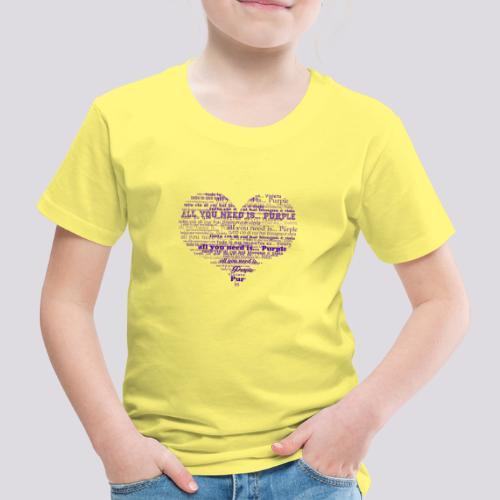 All you need is... purple! - Maglietta Premium per bambini