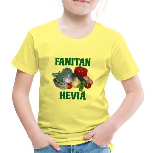 Fanitan heviä - Lasten premium t-paita