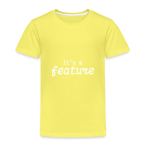 its a feature white - Kids' Premium T-Shirt