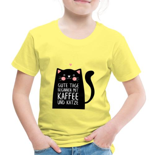 Gute Tage starten mit Kaffee und Katze - Kinder Premium T-Shirt