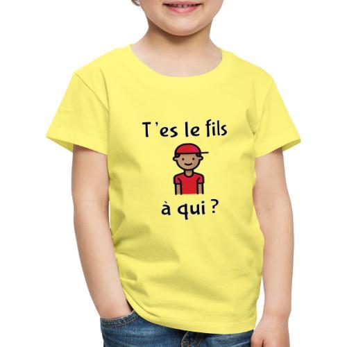 Von wem bist du Sohn? - Kinder Premium T-Shirt