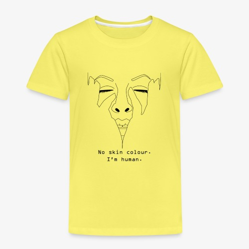 No Skin Colour. I´m Human. Antirassismus - Kinder Premium T-Shirt
