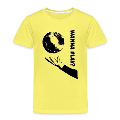 Wanna Play Handball - Børne premium T-shirt