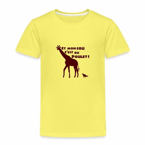 ET MON COU C'EST DU POULET ? (girafe) - T-shirt Premium Enfant