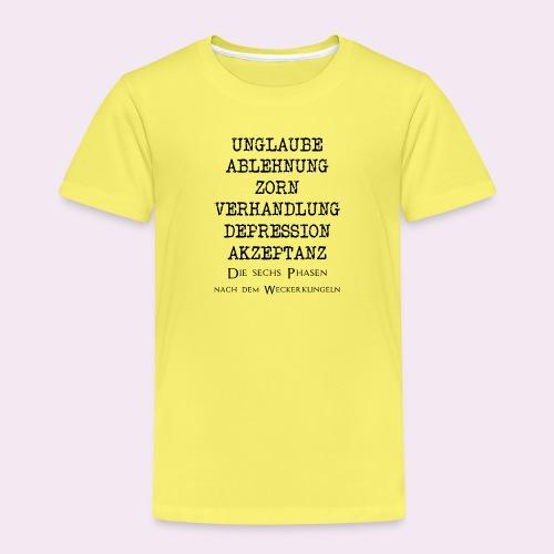 Sechs Phasen Wecker Klingeln, Akzeptanz, Zorn - Kinder Premium T-Shirt