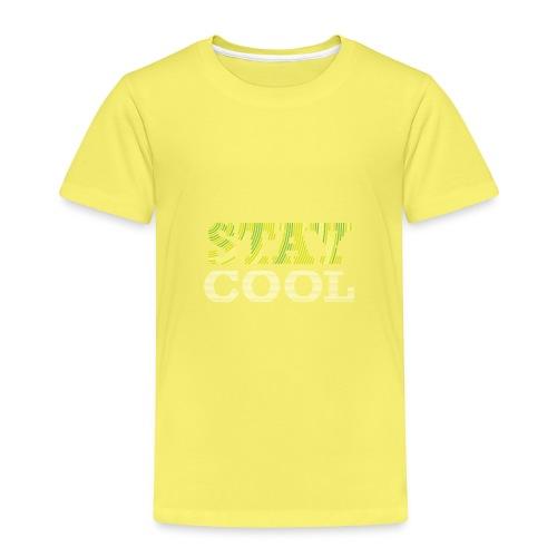 STAY COOL tshirt - Kids' Premium T-Shirt