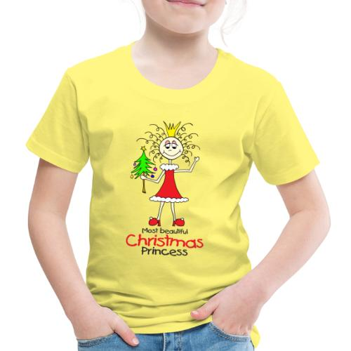 Most beautiful Christmas Princess - Kinder Premium T-Shirt