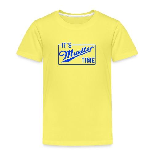 it s mueller time - Premium-T-shirt barn