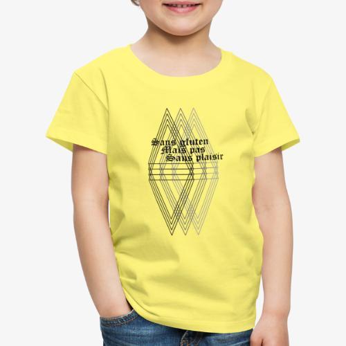 Sans gluten mais pas sans plaisir - Kids' Premium T-Shirt