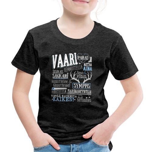 Vaarin Oma Paita V - Lasten premium t-paita