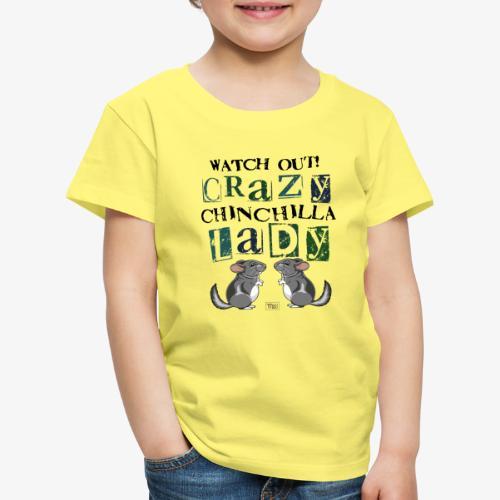 Crazy Chinchilla Lady III - Lasten premium t-paita