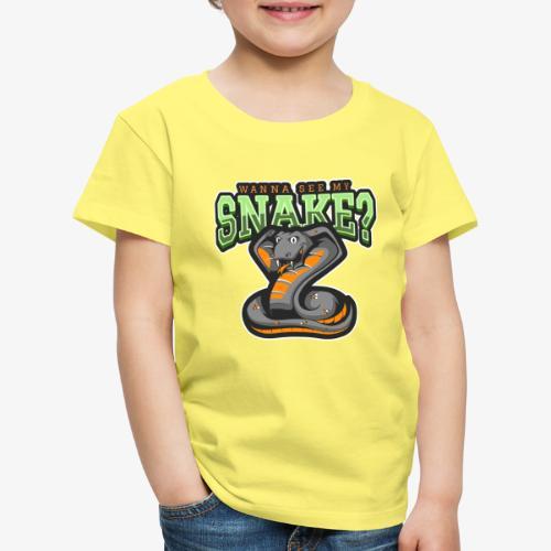 Wanna see my Snake III - Lasten premium t-paita