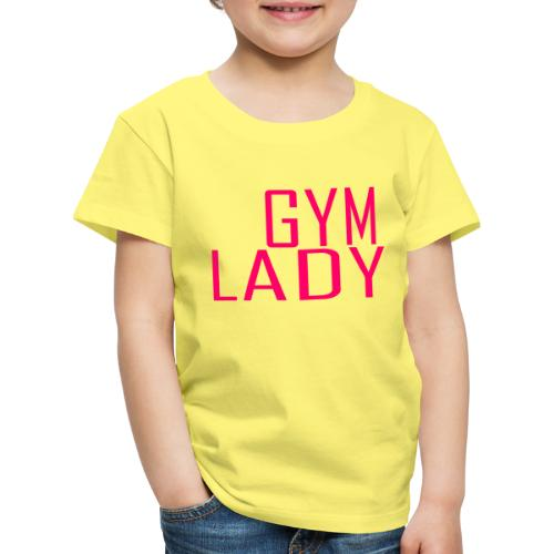 Gym Lady - Kinder Premium T-Shirt