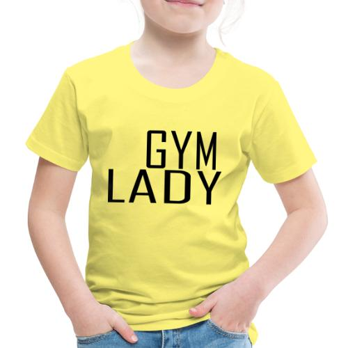 Gym Lady - Kinder Premium T-Shirt